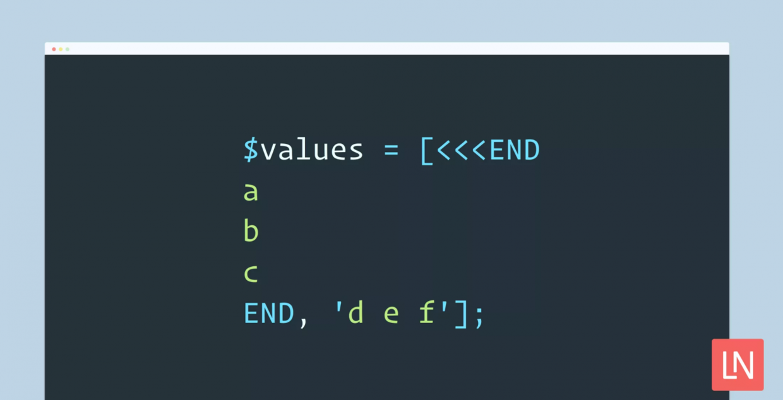 PHP7.3新特性:将迎来灵活的 heredoc 和 nowdoc语法结构
