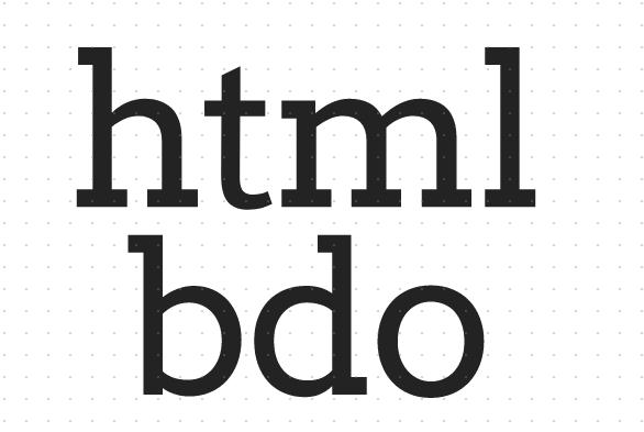 html bdo标签是什么意思?html bdo的使用方法详解