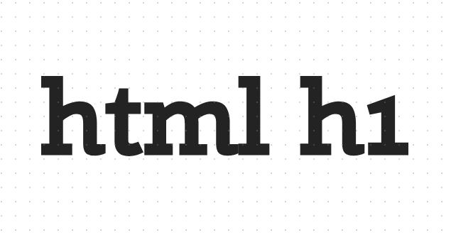 HTML h1标签是双标签吗?如何设置Html h1标签的位置?