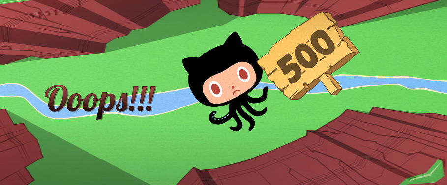 GitHub再次报500服务器故障(Server Error),让人担忧!