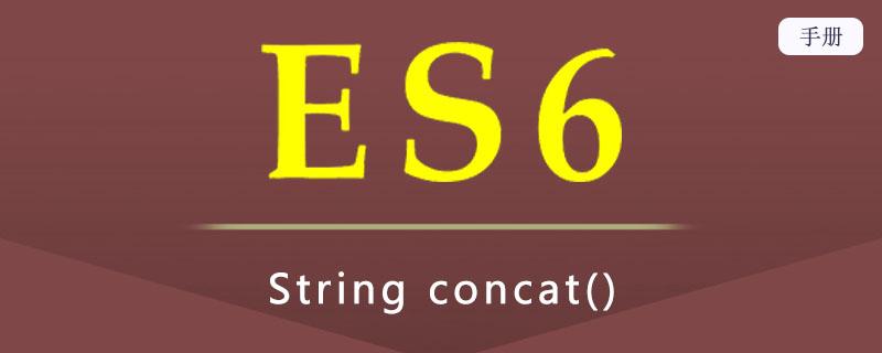 ES 6 String concat()