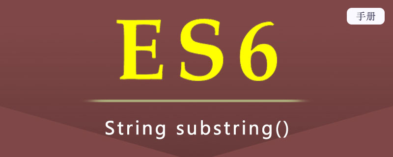 ES 6 String substring()