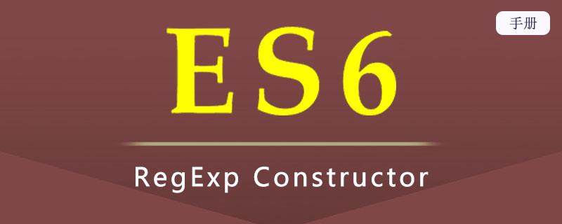 ES 6 RegExp Constructor
