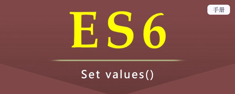 ES 6 Set values()