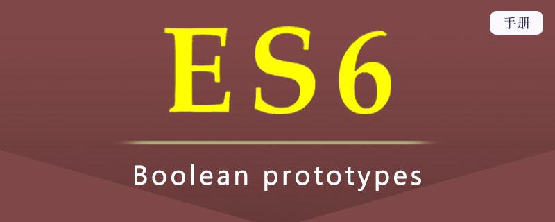 ES 6 Boolean prototypes