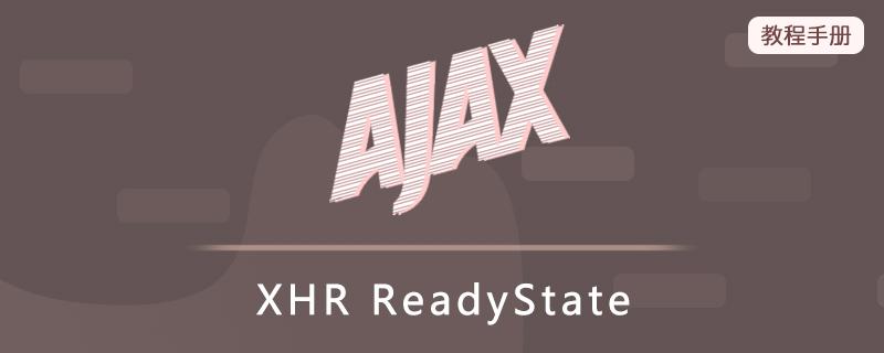 XHR ReadyState